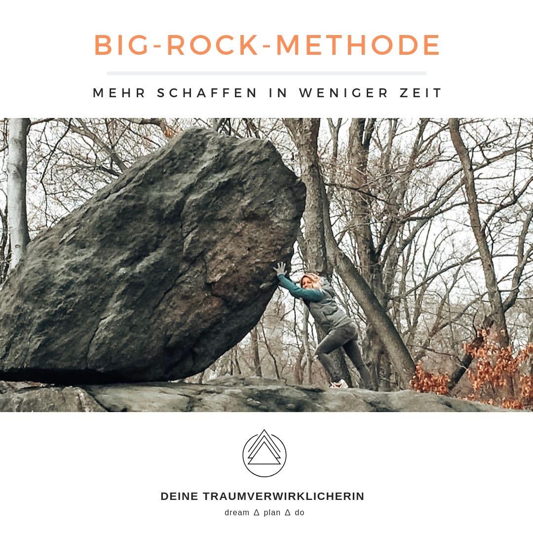 Big Rock Methode mehr schaffen